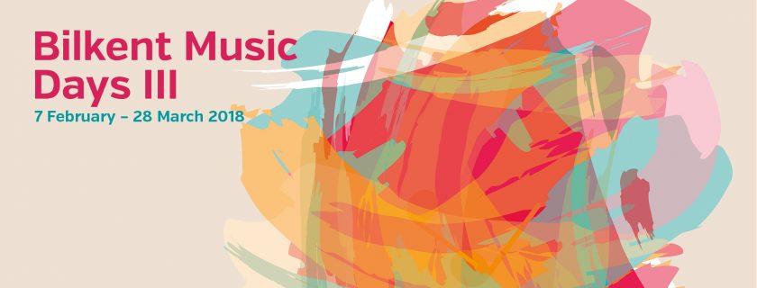 Bilkent Music Days III