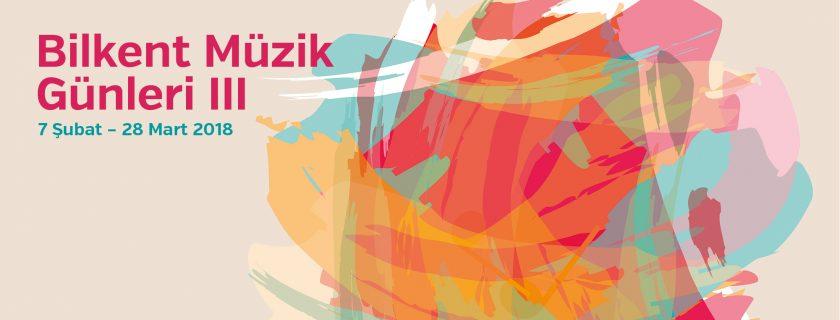 Bilkent Müzik Günleri III