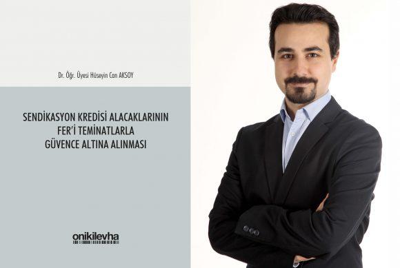 Dr. Hüseyin Can Aksoy'dan Yeni Bir Kitap